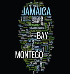 montego bay in jamaica text background word cloud vector image
