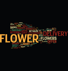 Flower delivery with ease text background word vector