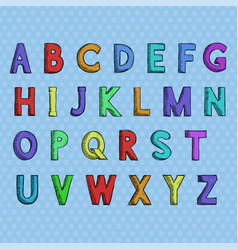 font colored hand drawn alphabet vector image