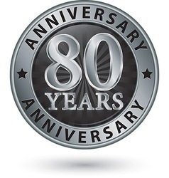 80 years anniversary silver label vector image