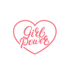 girl power hand written lettering quote vector image