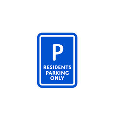 Residents parking only roadsign isolated vector