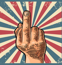 middle finger sign by male hand vector image