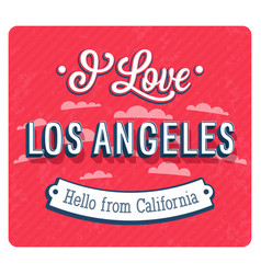 vintage greeting card from los angeles vector image