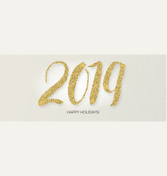 2019 hand written lettering with golden glittering vector image