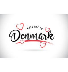 Denmark welcome to word text with handwritten vector