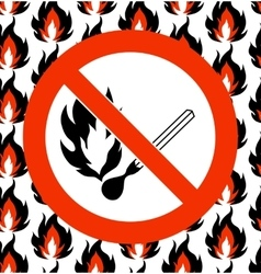 No matches Prohibited symbol on seamless fire vector image vector image