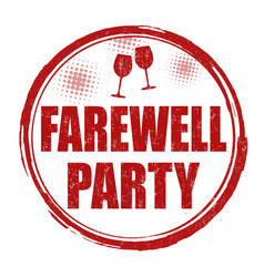 Farewell party sign or stamp vector