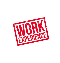 Work experience rubber stamp vector