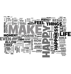 Be happy now text word cloud concept vector