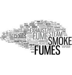 Fumes word cloud concept vector