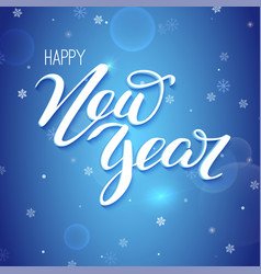 Happy new year design of hand-lettering text vector