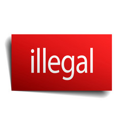 Illegal red square isolated paper sign on white vector