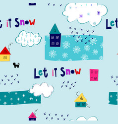 let it snow flakes fall winter season pattern vector image