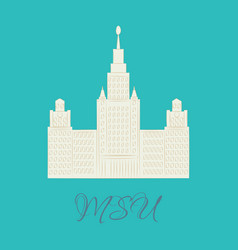 Moscow state university moscow mgu russia famous vector