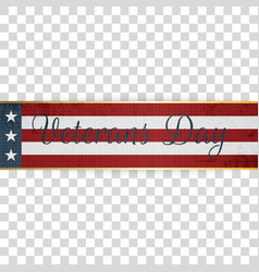 Veterans day realistic retro textile ribbon vector