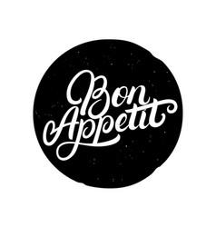 bon appetit hand written lettering quote vector image vector image