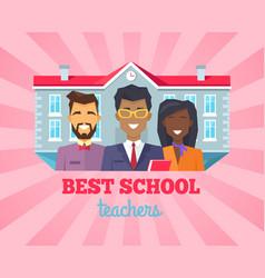 best school teacher compliment vector image