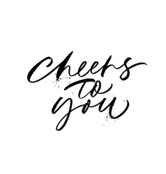 cheers to you phrase vector image
