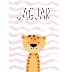 cute jaguar cartoon character poster card for vector image