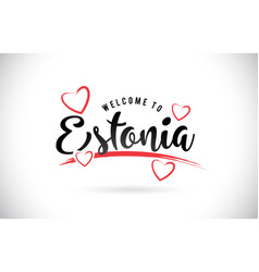 Estonia welcome to word text with handwritten vector