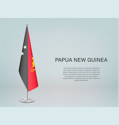 Papua new guinea hanging flag on stand template vector