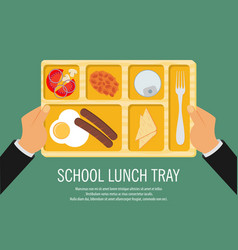 hand holding a school lunch tray vector image