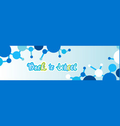 back to school greeting colorful banner vector image