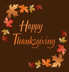 Happy thanksgiving with leaves on brown vector
