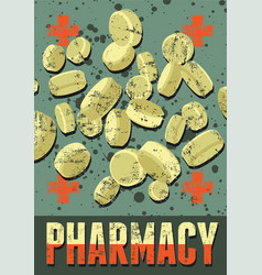 Typographic retro grunge pharmacy poster vector