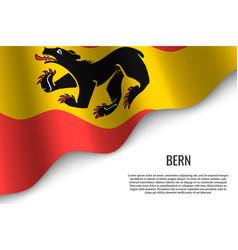 waving flag of region switzerland vector image