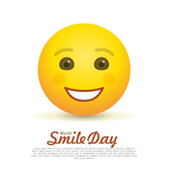World smile day greeting card with happy emoticon vector
