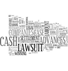 A guide to lawsuit cash advances text word cloud vector