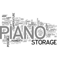 be kind to your piano when you put it in storage vector image