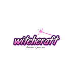 Witchcraft word text logo icon design concept idea vector