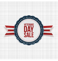 Veterans day sale emblem with ribbon and shadow vector