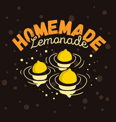 homemade lemonade design with three floated lemons vector image