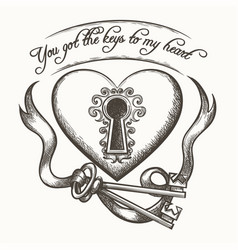 you got the keys to my heart vintage hand drawn vector image