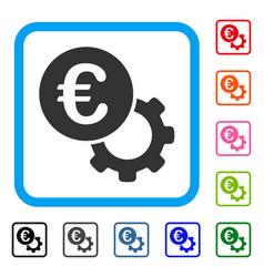 Euro configure framed icon vector
