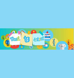 back to school greeting colorful banner with vector image