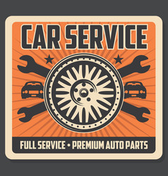 car service poster with tire and wrenches vector image