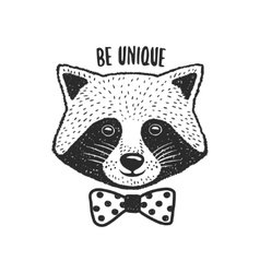 Hand drawn raccoon print Be unique quote vector image