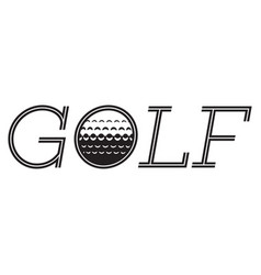 monochrome inscription golf with a built-in ball vector image