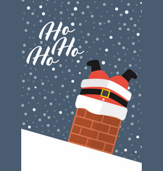 santa claus stuck in chimney with ho ho ho vector image
