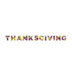 Thanksgiving concept retro colorful word art vector