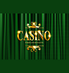 gold casino lettering on green curtain vector image