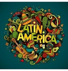 Latin America Cartoon hand drawn Doodle vector