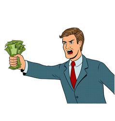Shouting man and money pop art vector