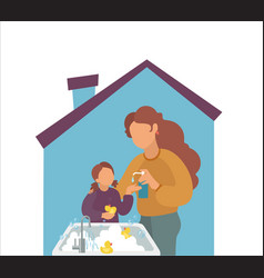 Stay home mother washes girls hands with vector
