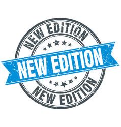 New edition blue round grunge vintage ribbon stamp vector